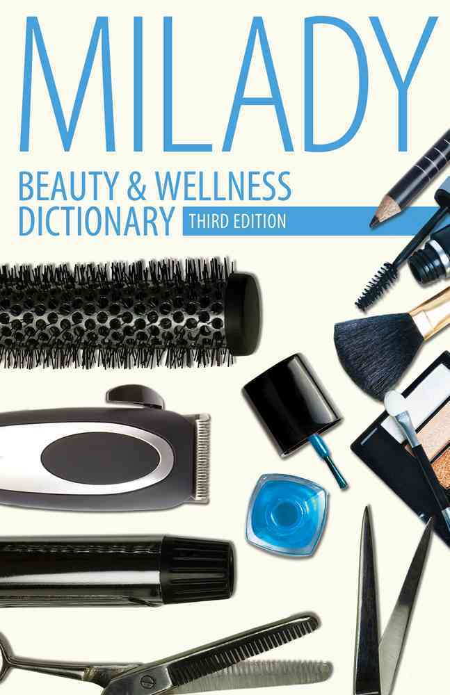 Beauty & Wellness Dictionary By Milady